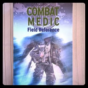 Combat Medic Field Reference isbn 0763735639